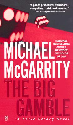 The Big Gamble: A Kevin Kerney Novel, McGarrity, Michael