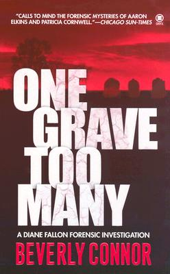 Image for One Grave Too Many (Diane Fallon Forensic Investigation, No. 1)