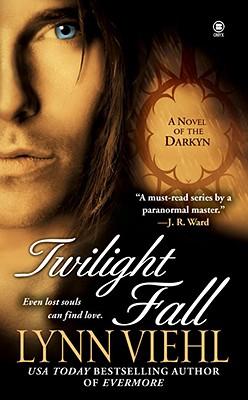 Twilight Fall: A Novel of the Darkyn, LYNN VIEHL