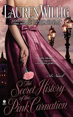 The Secret History of the Pink Carnation, Lauren Willig