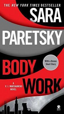 Body Work (A V.I. Warshawski Novel), Sara Paretsky