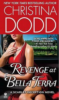 Revenge at Bella Terra, Christina Dodd