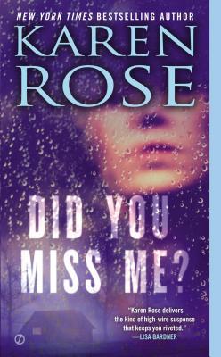Did You Miss Me?, Karen Rose