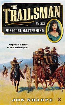 The Trailsman #372: Missouri Mastermind, Jon Sharpe