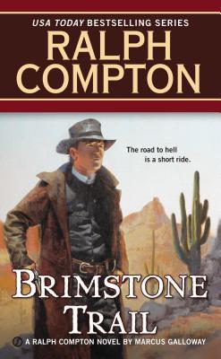 Ralph Compton Brimstone Trail, Ralph Compton, Marcus Galloway