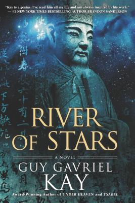 River of Stars, Kay, Guy Gavriel