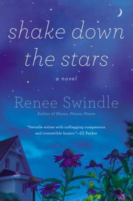 Shake Down the Stars, Renee Swindle