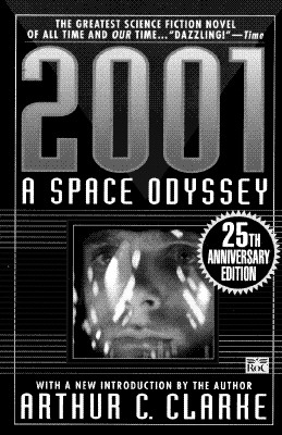 Image for 2001: a Space Odyssey: 25th Anniversary Edition (Space Odyssey Series)
