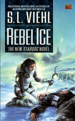 Rebel Ice: A Stardoc Novel, S.L. Viehl