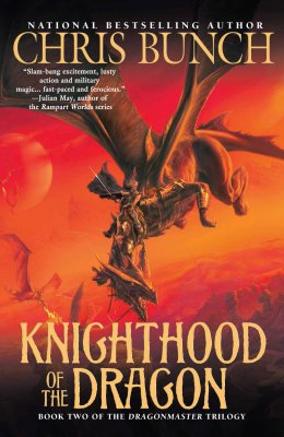 Image for KNIGHTHOOD OF THE DRAGON BOOK TWO OF THE DRAGONMASTER TRILOGY