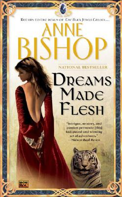 Image for Dreams Made Flesh (Black Jewels, Book 5)