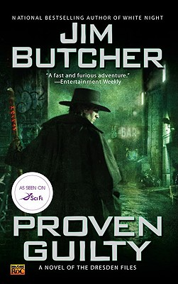 Proven Guilty (The Dresden Files, Book 8), Jim Butcher  (Author)