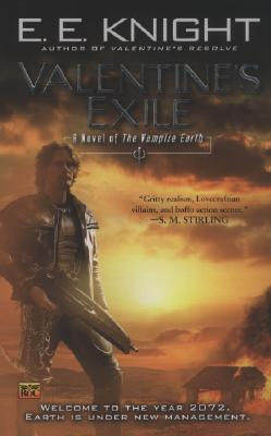 Valentine's Exile (Vampire Earth, Book 5), Knight, E.E.