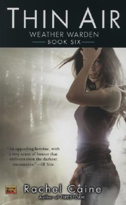 Thin Air (Weather Warden, Book 6), Rachel Caine