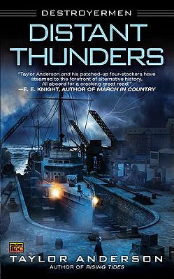 Distant Thunders: Destroyermen, Anderson,Taylor