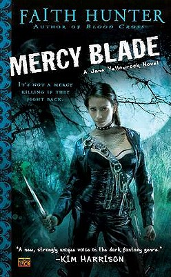Mercy Blade (Jane Yellowrock, Book 3), Hunter, Faith