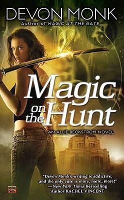 """""""Magic on the Hunt (Allie Beckstrom, Book 6)"""", """"Monk, Devon"""""""