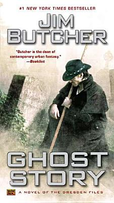 Image for Ghost Story: A Novel of the Dresden Files