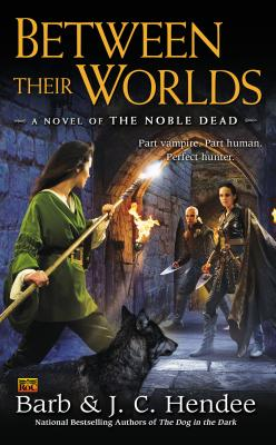 Image for BETWEEN THEIR WORLDS NOBLE DEAD