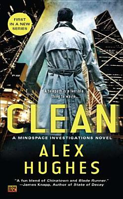 Image for Clean: A Mindspace Investigations Novel