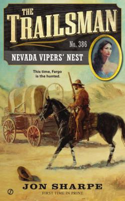 The Trailsman #386: Nevada Vipers' Nest, Jon Sharpe