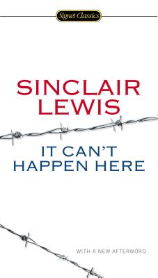 IT CAN'T HAPPEN HERE, LEWIS, SINCLAIR