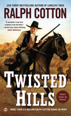 "Twisted Hills (Ralph Cotton Western Series), ""Cotton, Ralph"""