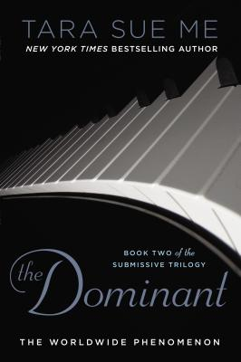Image for DOMINANT, THE SUBMISSIVE TRILOGY #002