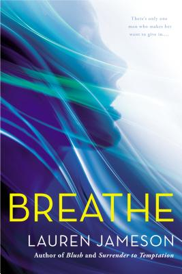 Breathe, Lauren Jameson