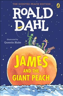 Image for JAMES AND THE GIANT PEACH: THE SCENTED PEACH EDITION