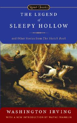 Image for The Legend of Sleepy Hollow and Other Stories From the Sketch Book (Signet Classics)