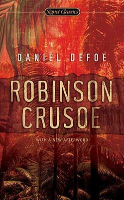Robinson Crusoe (Signet Classics), Defoe, Daniel