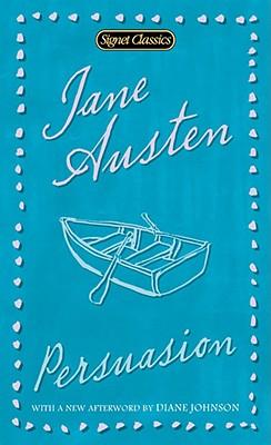 Persuasion (Signet Classics), JANE AUSTEN