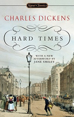 Hard Times (Signet Classics), CHARLES DICKENS