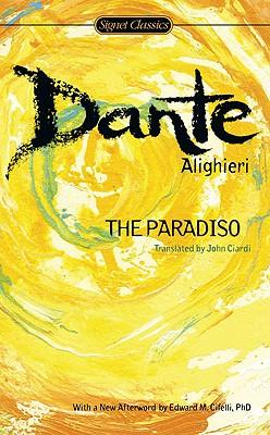 The Paradiso (Signet Classics), Dante Alighieri