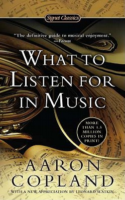 Image for What to Listen for in Music (Signet Classics)