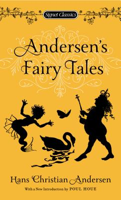 Andersen's Fairy Tales (Signet Classics), Andersen, Hans Christian