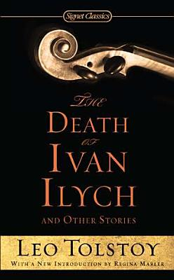 Image for The Death of Ivan Ilych and Other Stories (Signet Classics)