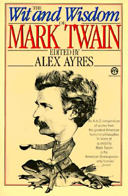 Image for The Wit and Wisdom of Mark Twain