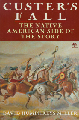 Image for Custer's Fall: The Native American Side of the Story