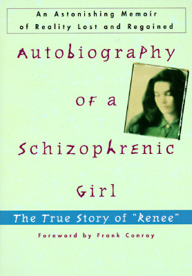 Image for Autobiography of a Schizophrenic Girl : The True Story of 'Renee'