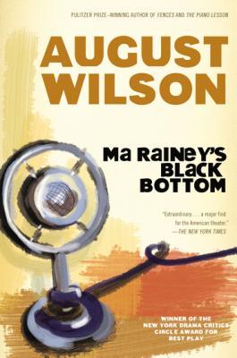 Ma Rainey's Black Bottom: A Play (Plume), Wilson, August