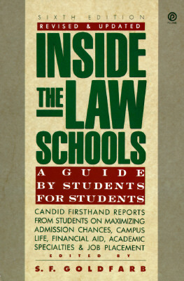 Inside the Law Schools: A Guide by Students for Students; 6th Edition, Revised and Updated (Plume)