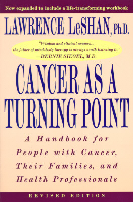 Image for Cancer As a Turning Point: A Handbook for People with Cancer, Their Families, and Health Professionals