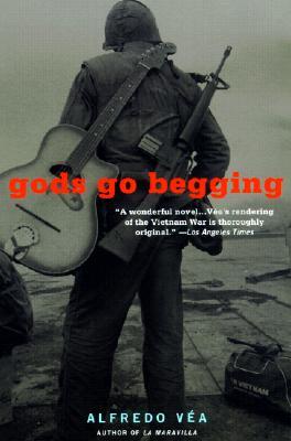 Gods Go Begging, a Novel, Vea, Alfredo
