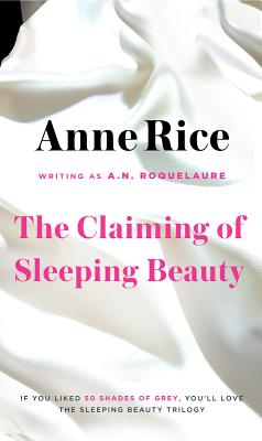 The Claiming of Sleeping Beauty, A. N. ROQUELAURE, ANNE RICE