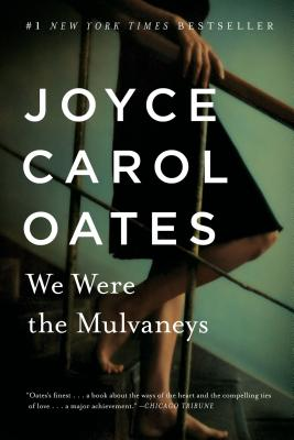 We Were the Mulvaneys (Oprah's Book Club), Oates, Joyce Carol