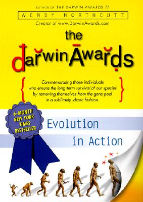 Image for DARWIN AWARDS EVOLUTION IN ACTION