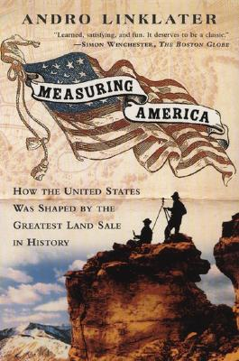 Image for Measuring America: How the United States Was Shaped By the Greatest Land Sale in History