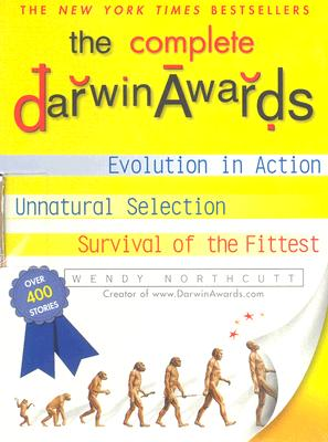 The Darwin Awards Boxed Set (1-3), Wendy Northcutt